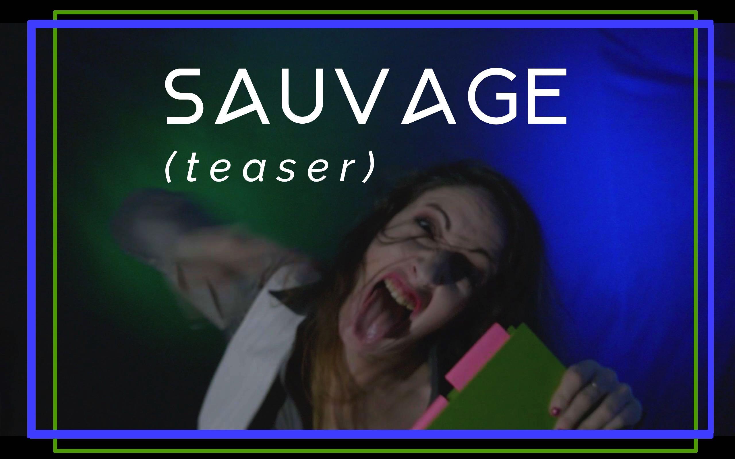 SAUVAGE – LE CLIP (teaser)